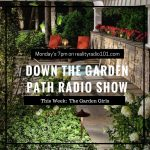 Down the garden path radio show with The Garden Girls