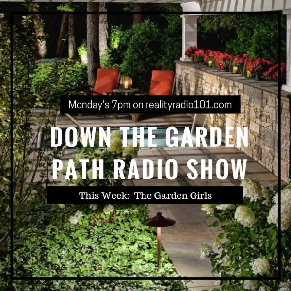 Down the garden path radio show with The Garden Girls