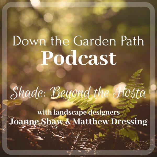 shade gardening podcast