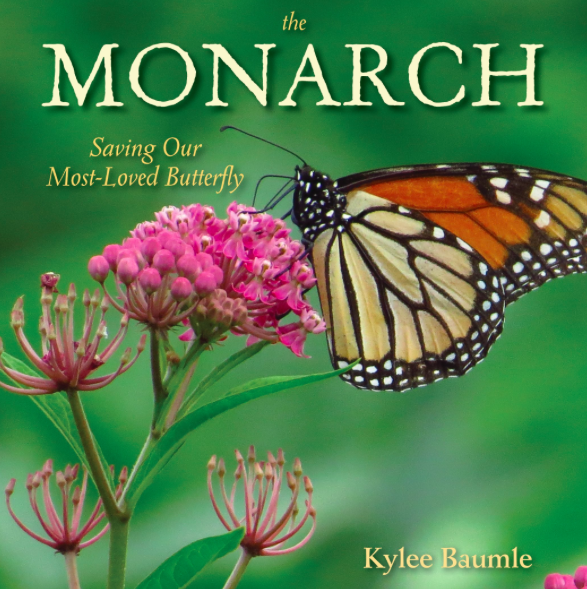 Monarch: Saving Our Most Loved Butterfly Book