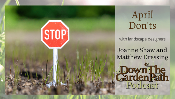 April Don'ts in the Garden